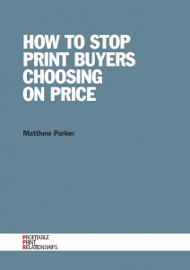 How to stop print buyers choosing on price